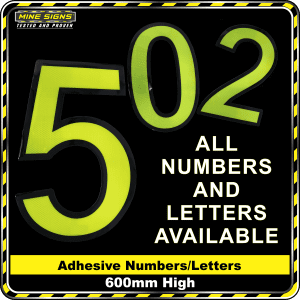 Mine Signs Spec Adhesive Numbers 600mm letters